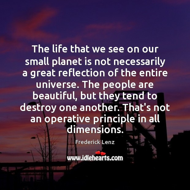 The life that we see on our small planet is not necessarily Image
