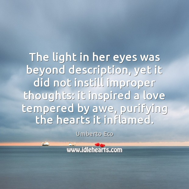 The light in her eyes was beyond description, yet it did not Image