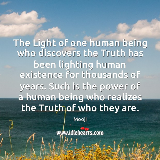 The Light of one human being who discovers the Truth has been Image