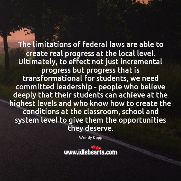 The limitations of federal laws are able to create real progress at Image