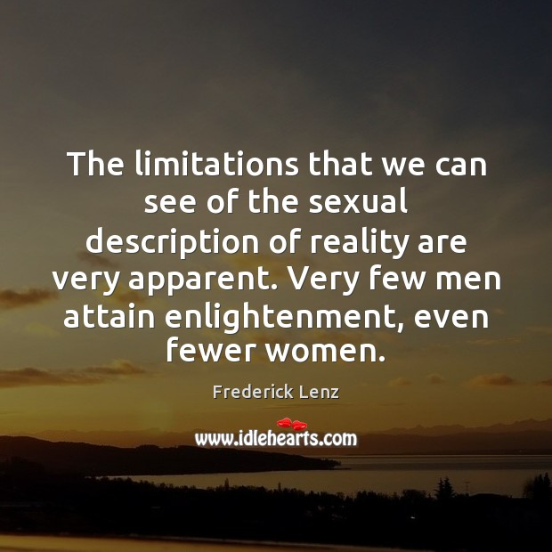 The limitations that we can see of the sexual description of reality Image