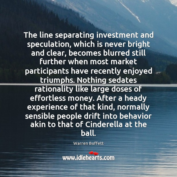 Image, The line separating investment and speculation, which is never bright and clear,