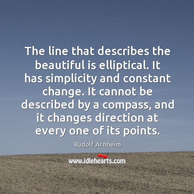 The line that describes the beautiful is elliptical. Image
