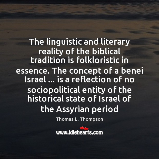 Image, The linguistic and literary reality of the biblical tradition is folkloristic in
