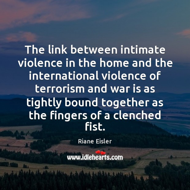 The link between intimate violence in the home and the international violence Image