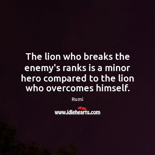 The lion who breaks the enemy's ranks is a minor hero compared Image