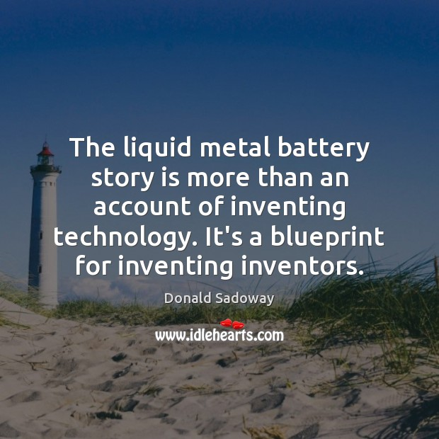 Image, The liquid metal battery story is more than an account of inventing