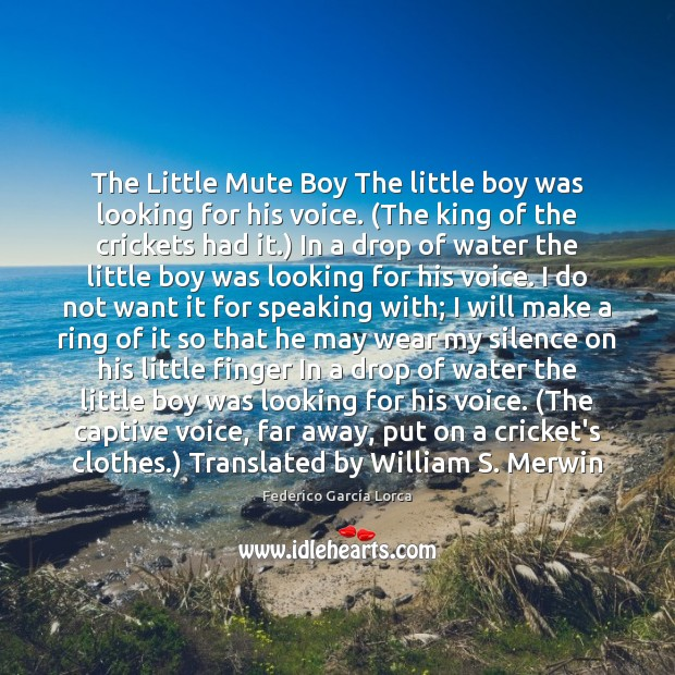 The Little Mute Boy The little boy was looking for his voice. ( Image