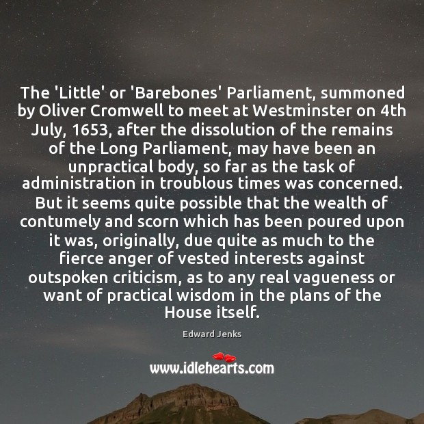 The 'Little' or 'Barebones' Parliament, summoned by Oliver Cromwell to meet at Image