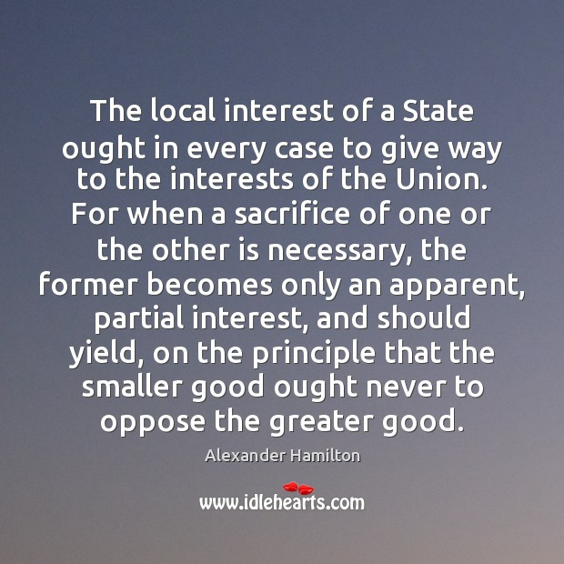 Image, The local interest of a State ought in every case to give