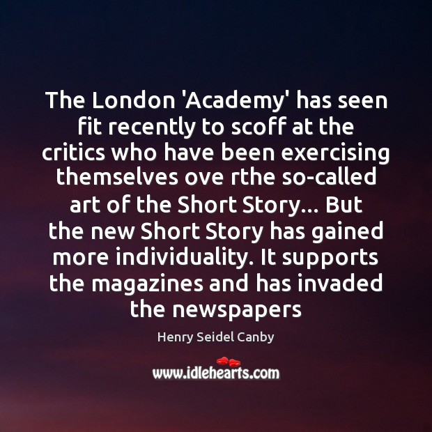 The London 'Academy' has seen fit recently to scoff at the critics Image