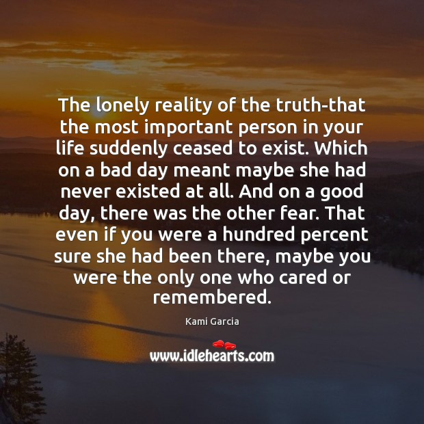 The lonely reality of the truth-that the most important person in your Image