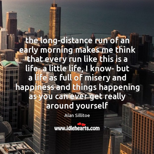 Image, The long-distance run of an early morning makes me think that every