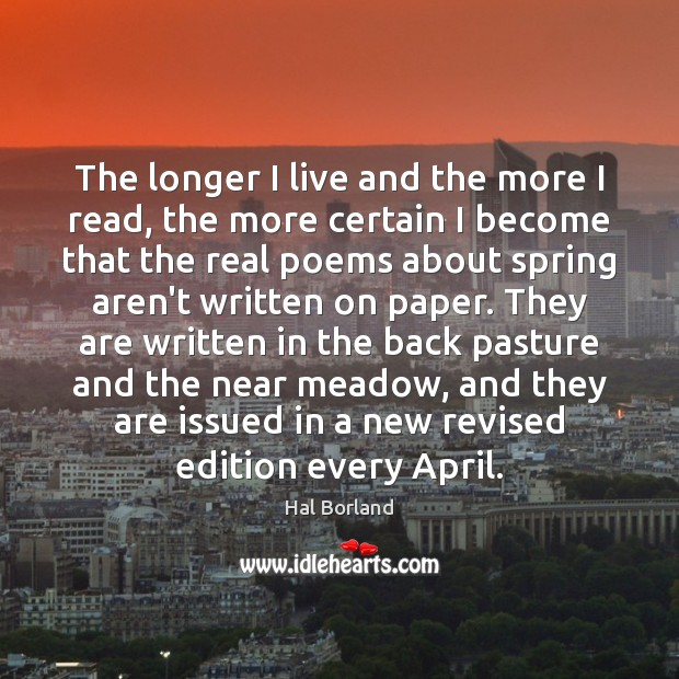 The longer I live and the more I read, the more certain Image