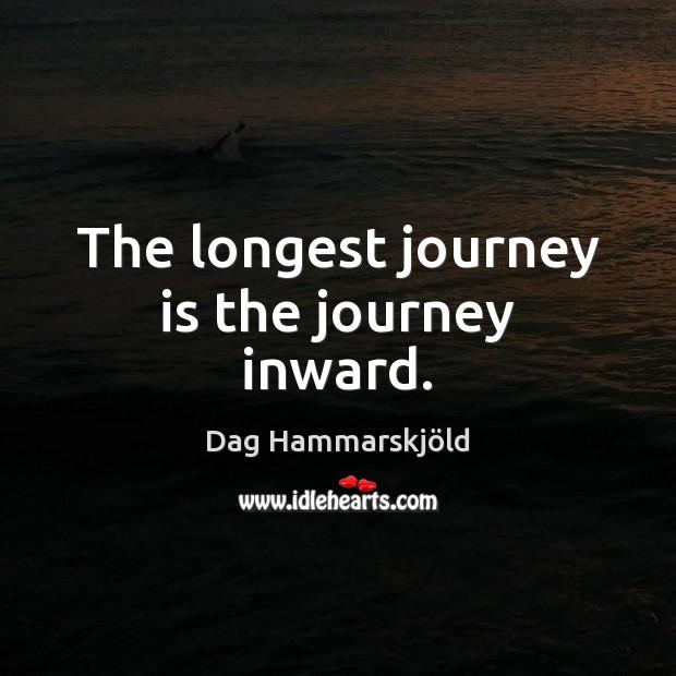 Image, The longest journey is the journey inward.