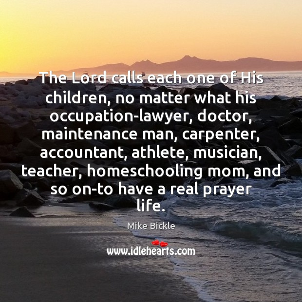 Image, The Lord calls each one of His children, no matter what his