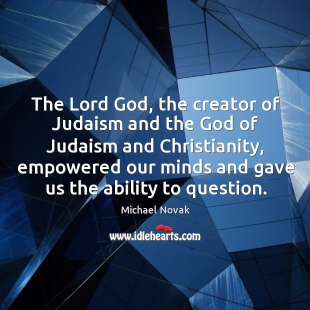 Image, The lord god, the creator of judaism and the God of judaism and christianity