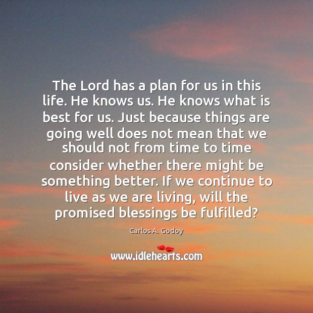 Image, The Lord has a plan for us in this life. He knows