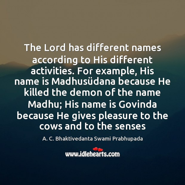 Image, The Lord has different names according to His different activities. For example,