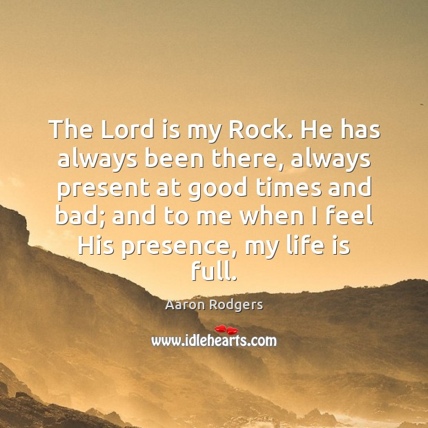 Image, The Lord is my Rock. He has always been there, always present