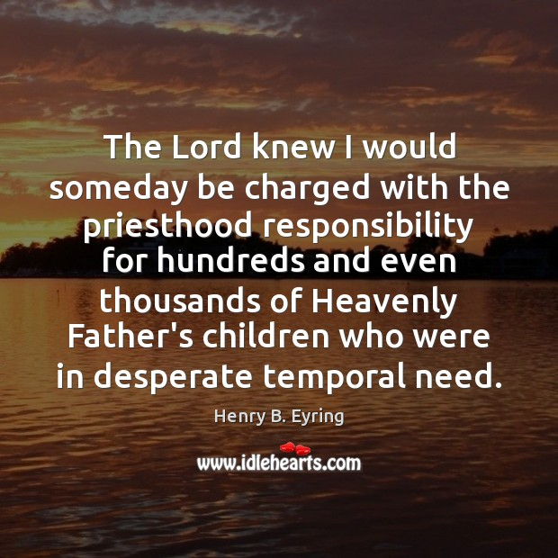 The Lord knew I would someday be charged with the priesthood responsibility Image