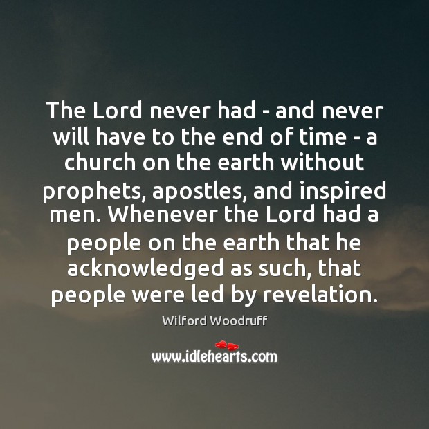 The Lord never had – and never will have to the end Image