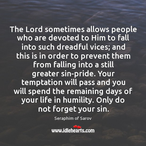 The Lord sometimes allows people who are devoted to Him to fall Image