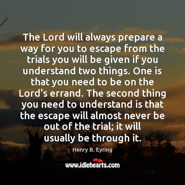 Image, The Lord will always prepare a way for you to escape from