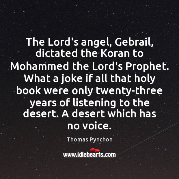Image, The Lord's angel, Gebrail, dictated the Koran to Mohammed the Lord's Prophet.