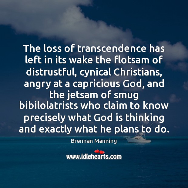 Image, The loss of transcendence has left in its wake the flotsam of