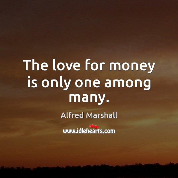 Image, The love for money is only one among many.