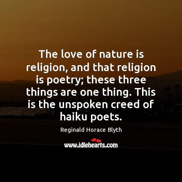 The love of nature is religion, and that religion is poetry; these Religion Quotes Image