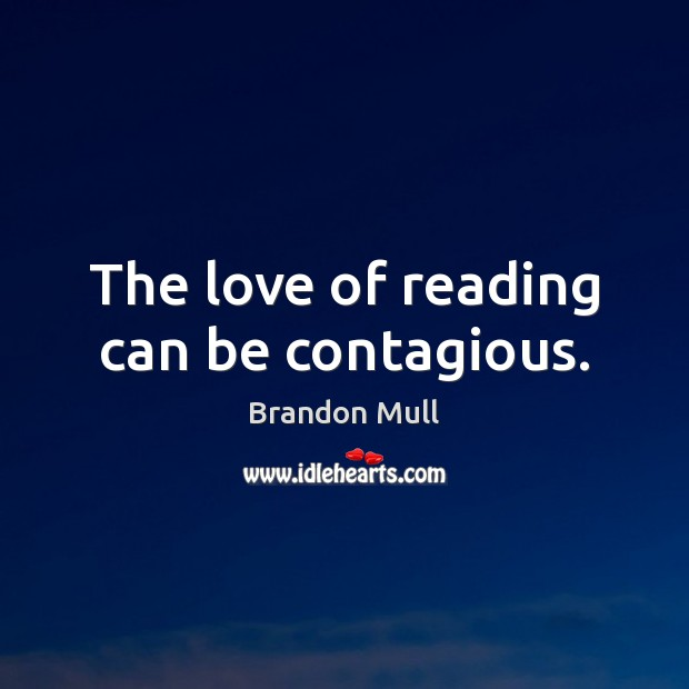 The love of reading can be contagious. Image