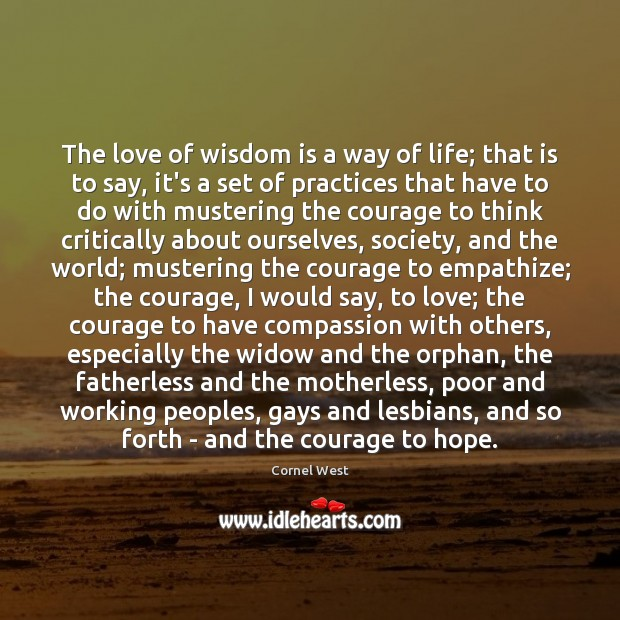 Image, The love of wisdom is a way of life; that is to