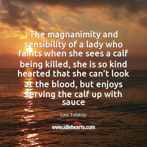The magnanimity and sensibility of a lady who faints when she sees Image