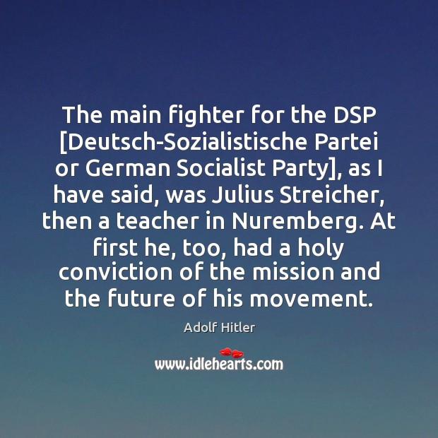 The main fighter for the DSP [Deutsch-Sozialistische Partei or German Socialist Party], Image