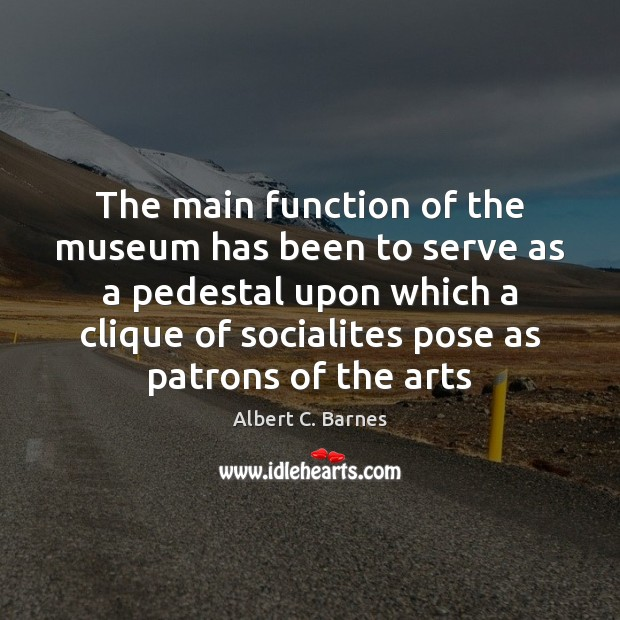 Image, The main function of the museum has been to serve as a