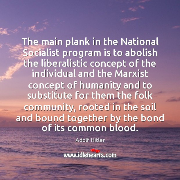 The main plank in the National Socialist program is to abolish the Image