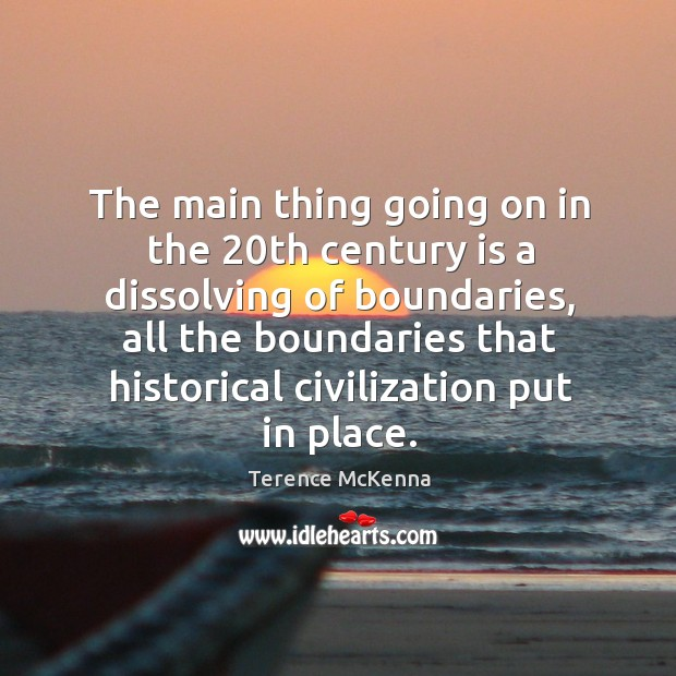 The main thing going on in the 20th century is a dissolving Image