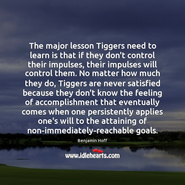 Image, The major lesson Tiggers need to learn is that if they don't