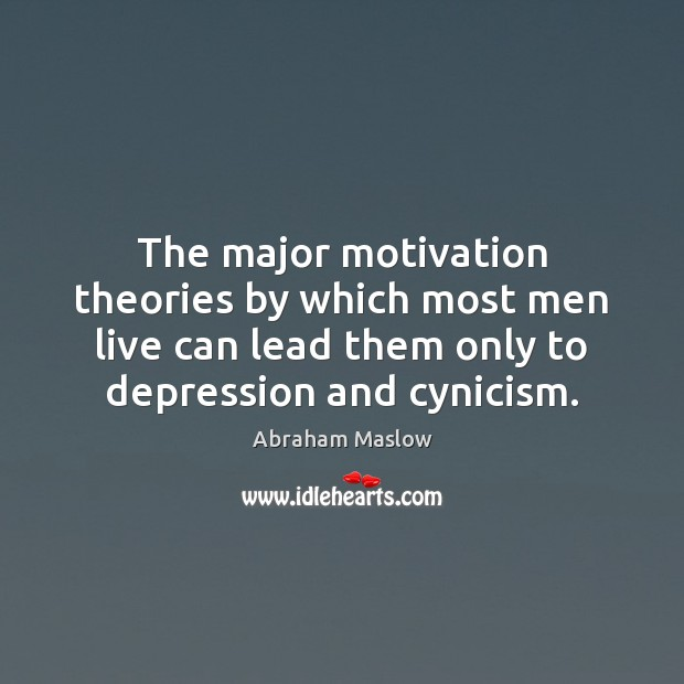 Image, The major motivation theories by which most men live can lead them