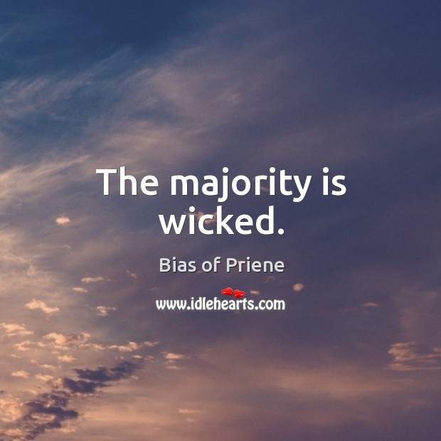 Image, The majority is wicked.