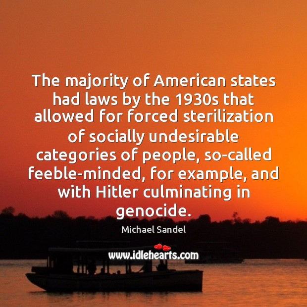The majority of American states had laws by the 1930s that allowed Image