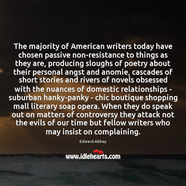Image, The majority of American writers today have chosen passive non-resistance to things