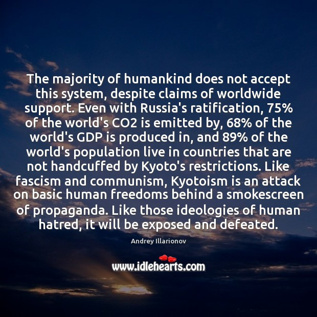 Image, The majority of humankind does not accept this system, despite claims of
