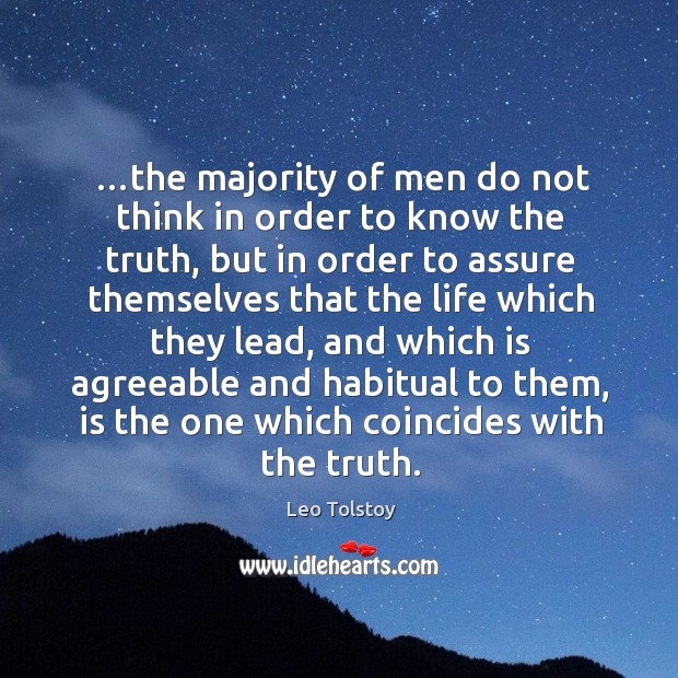 …the majority of men do not think in order to know the Image