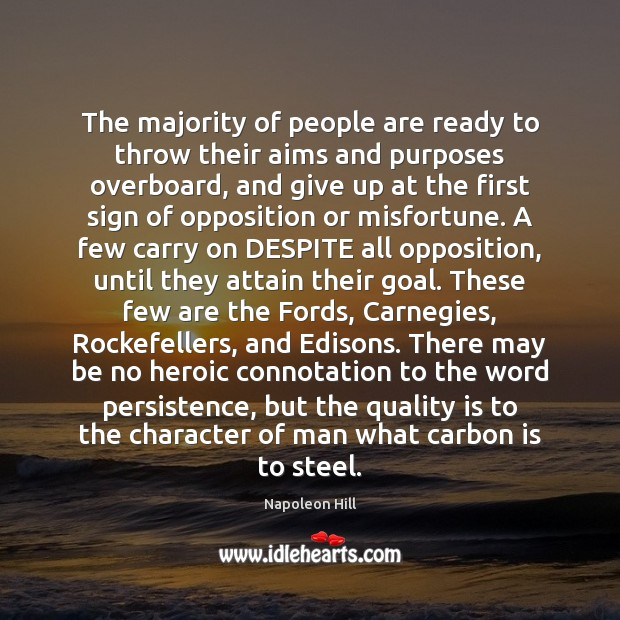 The majority of people are ready to throw their aims and purposes Image