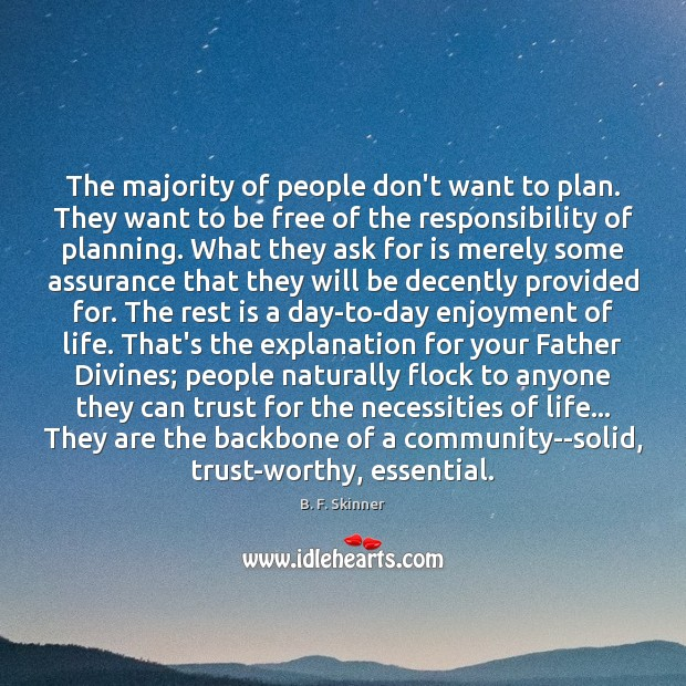 The majority of people don't want to plan. They want to be Image