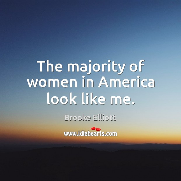 Image, The majority of women in America look like me.