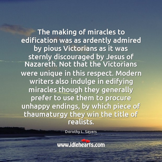 Image, The making of miracles to edification was as ardently admired by pious